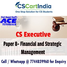 Ace Tutorials CS Executive Financial Strategic Management