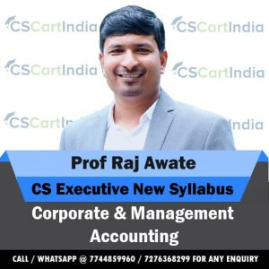 Prof Raj Awate CS Executive Corporate & Management Accounting Video Lectures