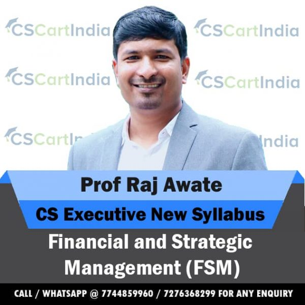 Prof Raj Awate CS Executive Financial and Strategic Management Video Lectures