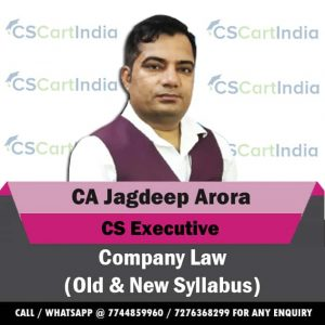 CA Jagdeep Arora CS Executive Company Law Video Lectures
