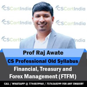 Prof Raj Awate CS Professional Financial Treasury and Forex Management