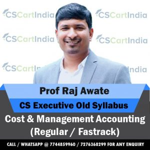 Prof Raj Awate CS Executive Cost & Management Accounting Video Lectures