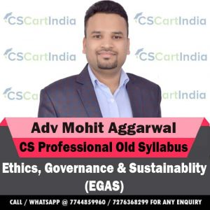 Adv Mohit Aggarwal CS Professional Ethics Video Lectures