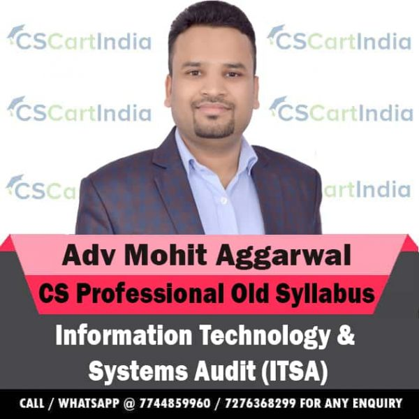 CS Professional ITSA Video Lectures by Adv Mohit Aggarwal