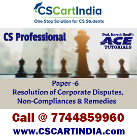 Ace Tutorials CS Professional Resolution of Corporate Disputes Video Lectures