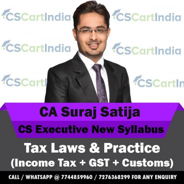 CS Executive Tax Laws Video Lectures by CA Suraj Satija