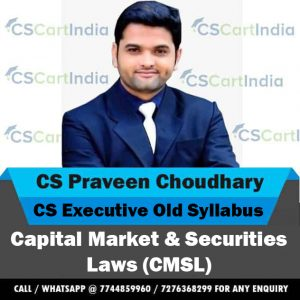 CS Praveen Choudhary CS Executive CMSL Video Lectures (Old Syllabus)