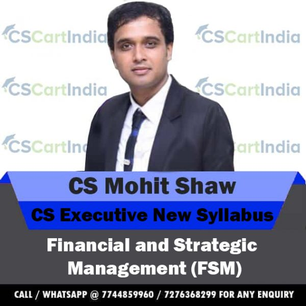 CS Executive Financial Strategic Management Video Lectures by CS Mohit Shaw