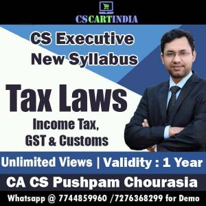 CA Pushpam Chourasia CS Executive Tax Laws Video Lectures