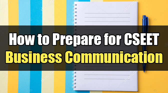 How to Prepare CSEET Business Communication