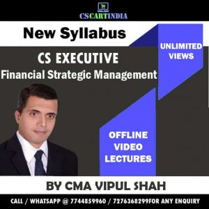 CS Executive Financial Strategic Management Video Lecture