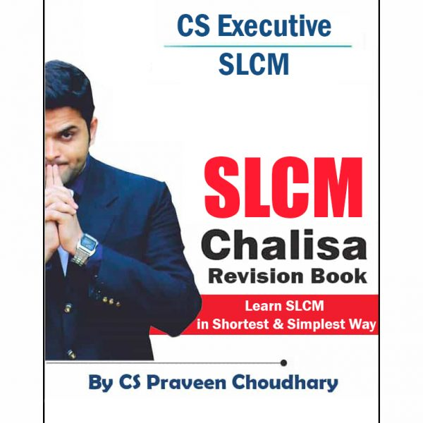 CS Executive SLCM Chalisa (Revision Book)