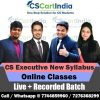 CS Executive New Syllabus Online Classes LIVE + Recorded Batch